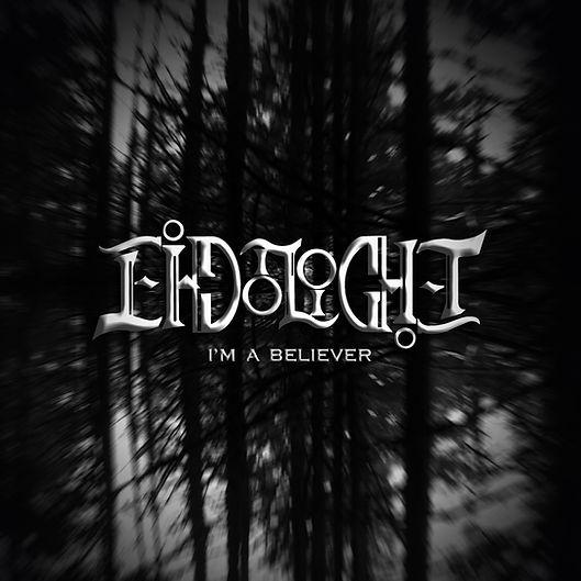 EIDOLIGHT Im a Believer Single cover cro