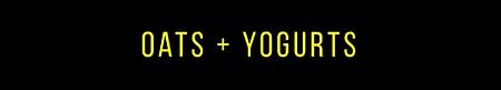 Oats + Yogurts.png