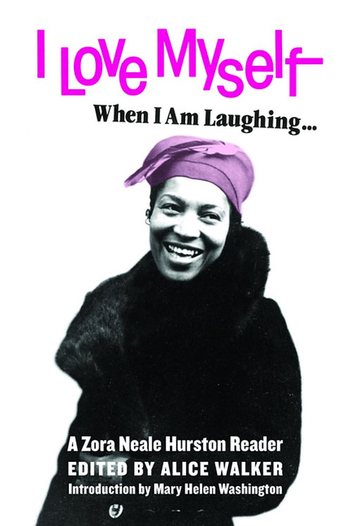 I Love Myself When I Am Laughing...