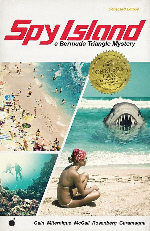 Spy Island by Chelsea Cain, Elise McCall, Lia Miternique, Rachelle Rosenberg