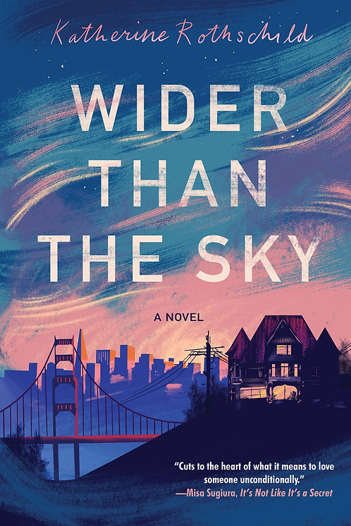Wider than the Sky by Katherine Rothschild