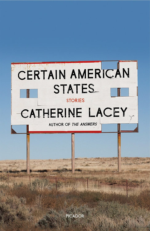 Certain American States by Catherine Lacey (Paperback)