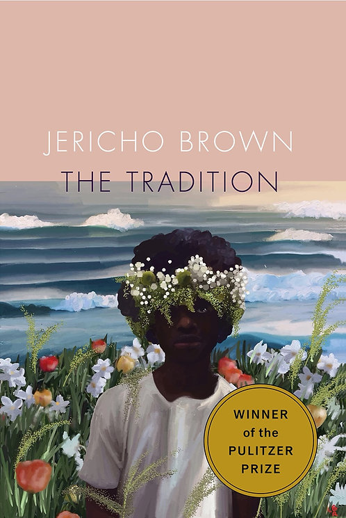 The Tradition by Jericho Brown