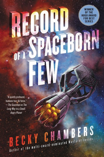 Record of a Spaceborn Few by Becky Chambers