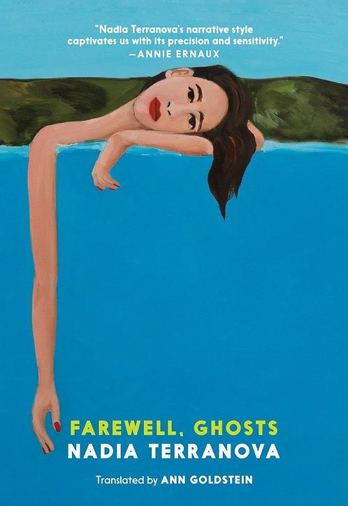 Farewell, Ghosts by Nadia Terranova, Ann Goldstein