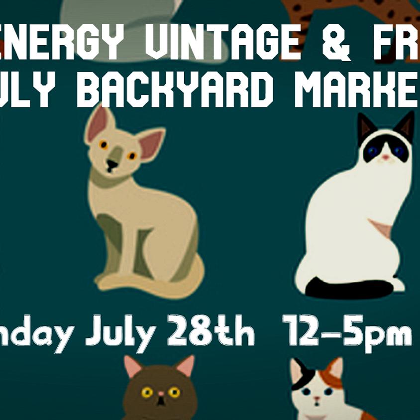 High Energy Vintage & Friends July Backyard Market