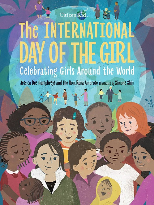 The International Day of the Girl by Jessica Dee Humphreys, Rona Ambrose