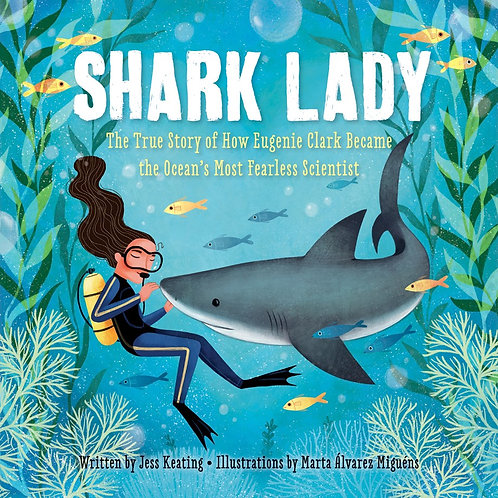 Shark Lady by Jess Keating, Marta Álvarez Miguéns