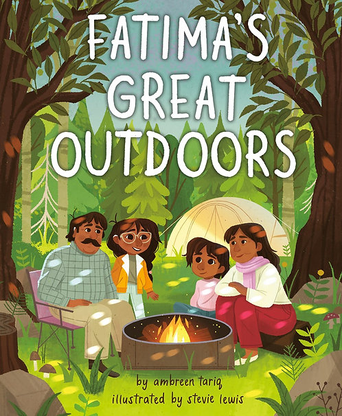Fatima's Great Outdoors by Ambreen Tariq, Stevie Lewis