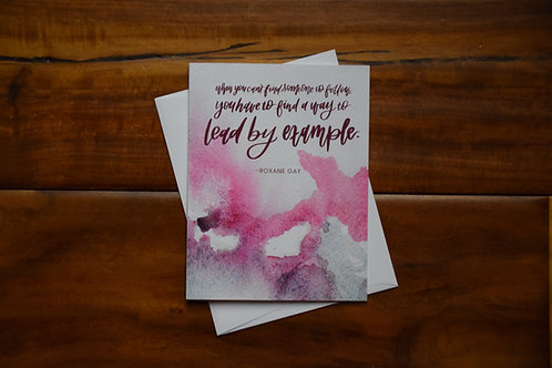 Roxane Gay Quote Greeting Card
