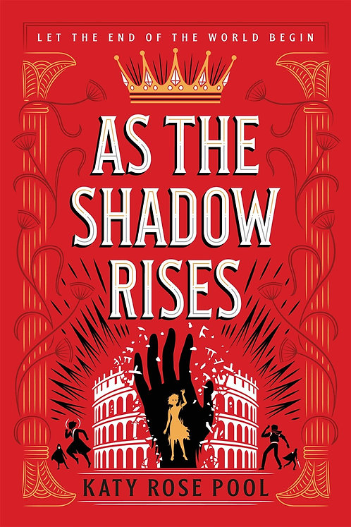 All the Shadow Rises by Katy Rose Pool