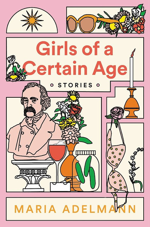 Girls of a Certain Age by Maria Adelmann