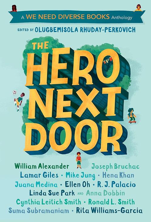 The Hero Next Door by Olugbemisola Rhuday-Perkovich