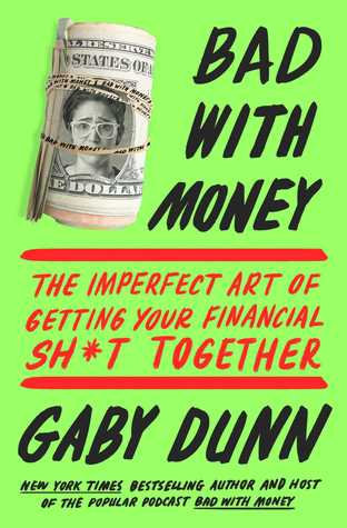 Bad with Money By Gaby Dunn