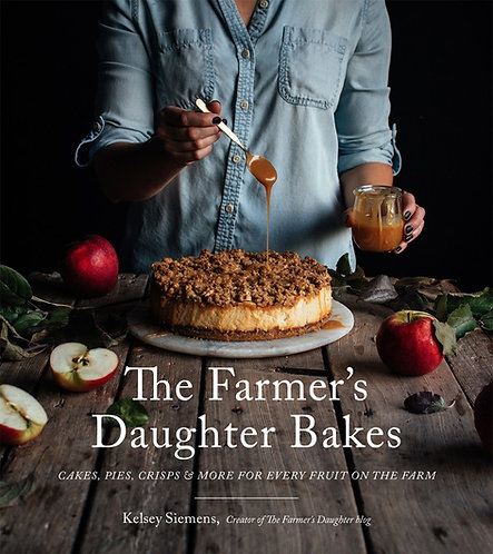 The Farmer's Daughter Bakes by Kelsey Siemens