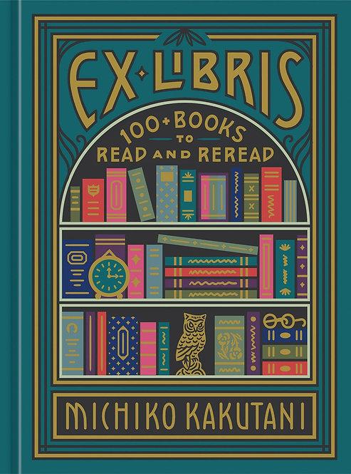 Ex Libris by Michiko Kakutani