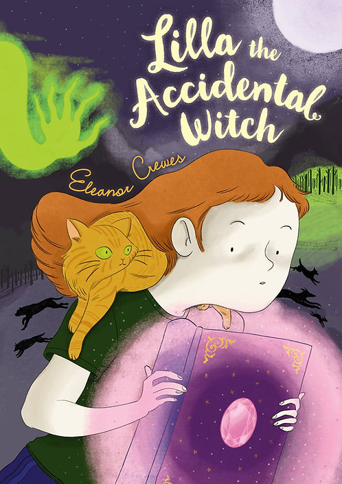 Lilla the Accidental Witch by Eleanor Crewes