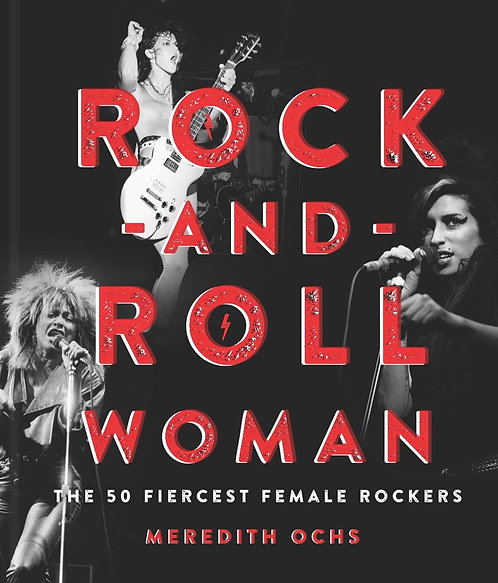 Rock-and-Roll Woman by Meredith Ochs
