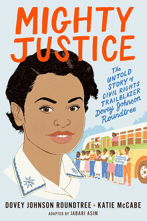 Mighty Justice: My Life in Civil Rights (Young Reader) by Katie McCabe