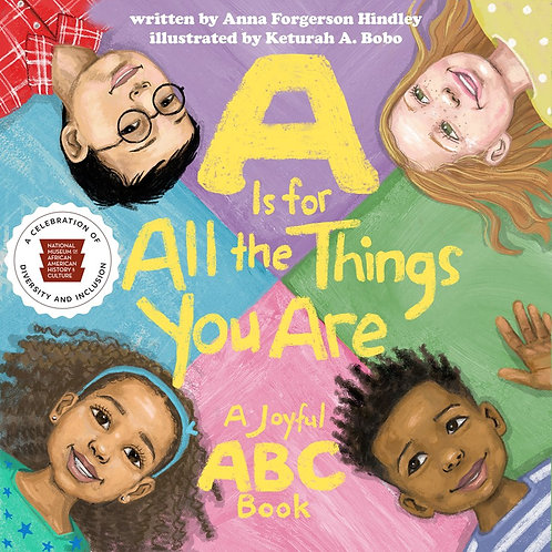 A Is for All the Things You Are by Anna Forgerson Hindley