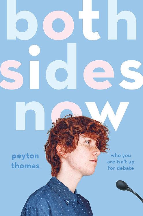 Both Sides Now by Peyton Thomas