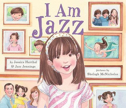 I Am Jazz by Jessica Herthel, Jazz Jennings, Shelagh McNicholas