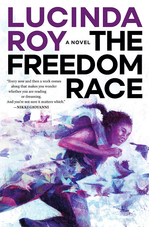 The Freedom Race by Lucinda Roy