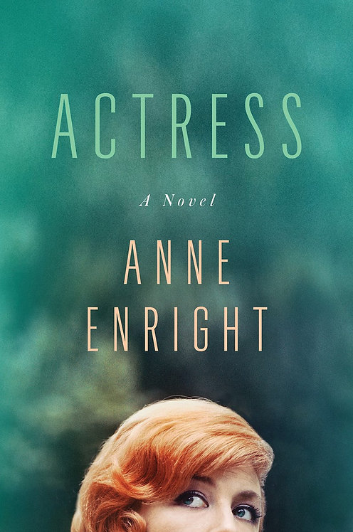 Actress: A Novel by Anne Enright