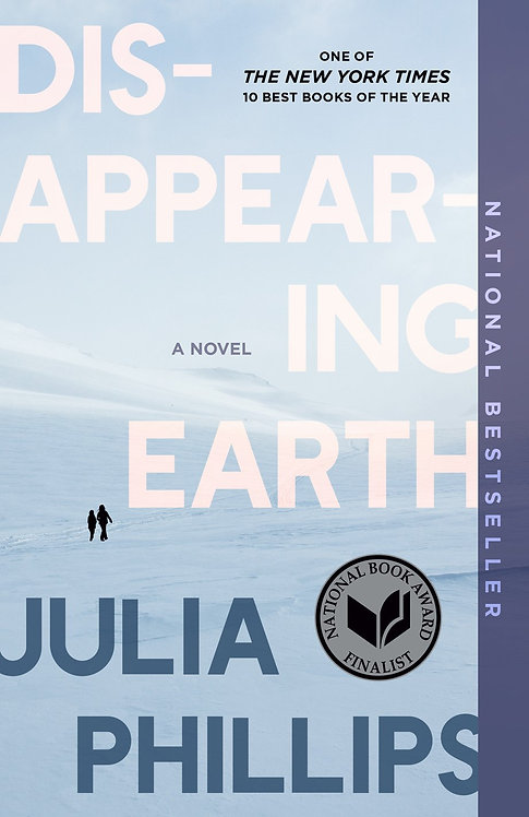 Disappearing Earth (Paperback) by Julia Phillips