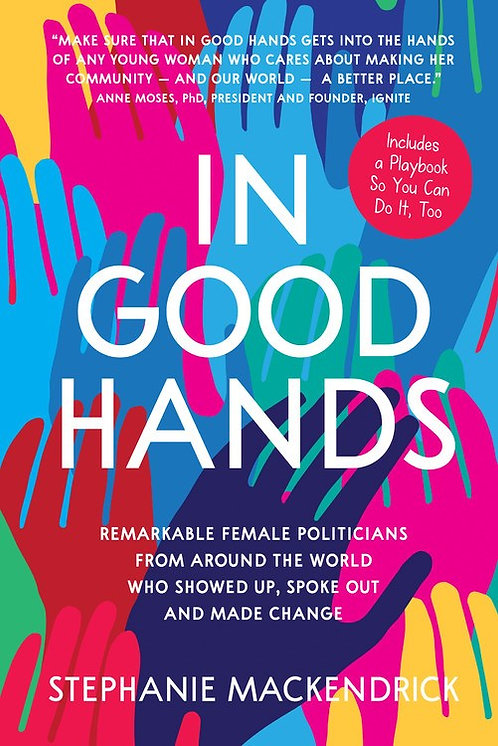 In Good Hands by Stephanie MacKendrick