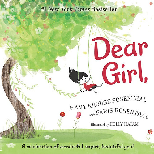 Dear Girl, By Amy Krouse Rosenthal, Holly Hatam, Paris Rosenthal