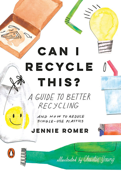 Can I Recycle This? by Jennie Romer, Christie Young