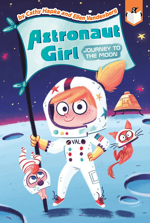 Astronaut Girl #1: Journey to the Moon by Cathy Hapka