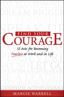 Find Your Courage by Margie Warrell