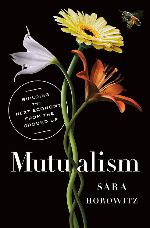 Mutualism by Sara Horowitz