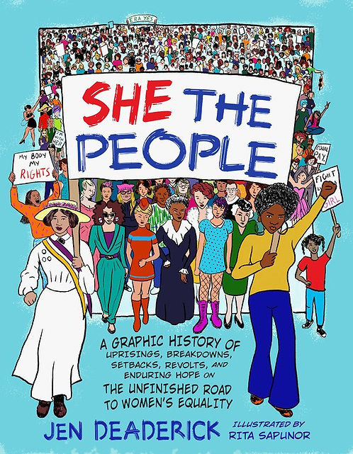 She the People by Jen Deaderick, Rita Sapunor