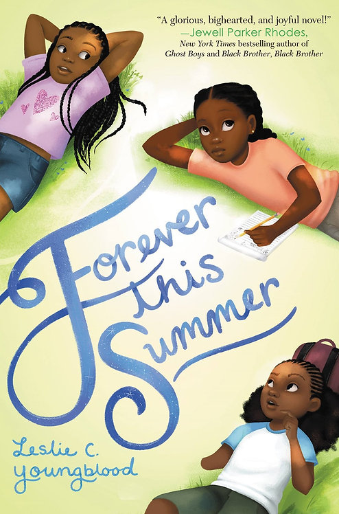 Forever This Summer by Leslie C. Youngblood