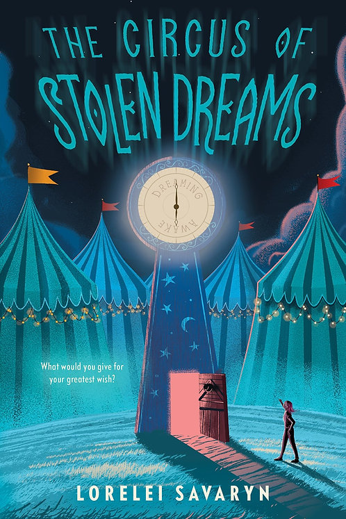 The Circus of Stolen Dreams by Loreleni Savaryn