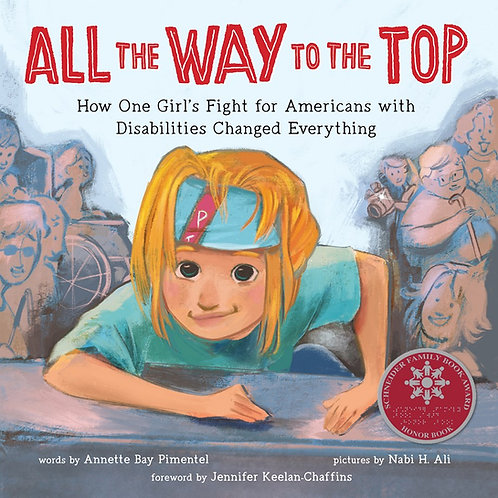 All the Way to the Top by Annette Bay Pimentel, Jennifer Keelan-Chaffins