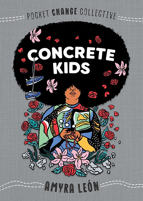 Concrete Kids by Amyra León, Ashley Lukashevsky