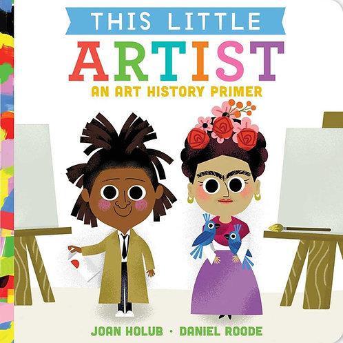 This Little Artist By Joan Holub