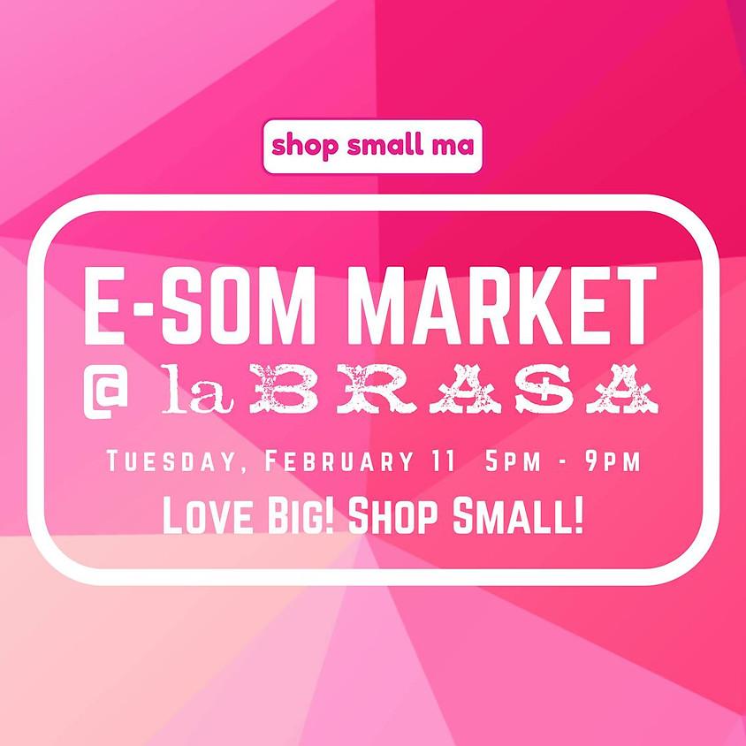 E-Som Market: Love Big! Shop Small!
