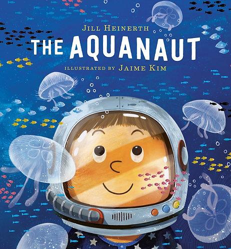 The Aquanaut by Jill Heinerth, Jamie Kim