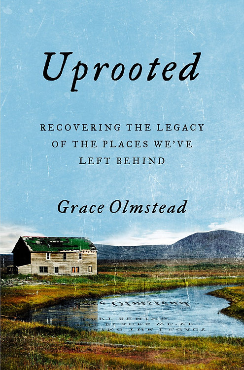Uprooted by Grace Olmstead