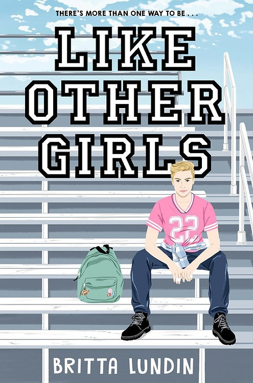 Like Other Girls by Britta Lundin