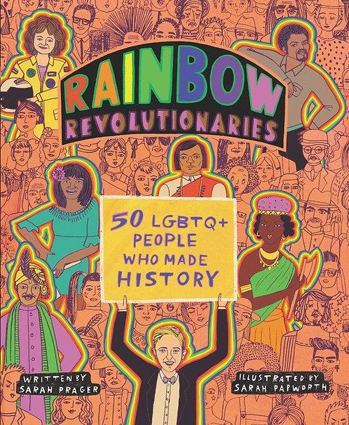 Rainbow Revolutionaries by Sarah Prager