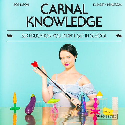 Carnal Knowledge by Zoë Ligon, Elizabeth Renstrom