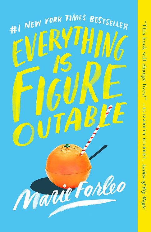 Everything Is Figureoutable (Paperback) by Marie Forleo
