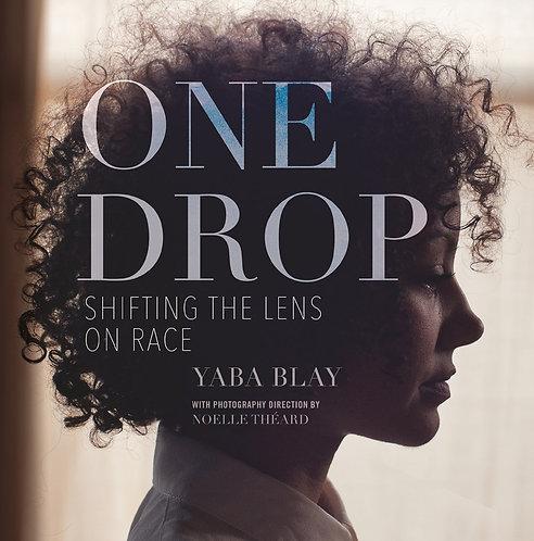 One Drop by Yaba Blay