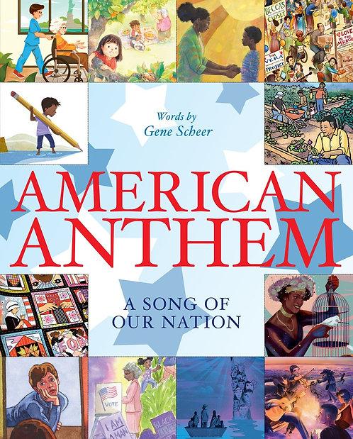 American Anthem by Gene Scheer, Fahmida Azim, Elizabeth Baddeley, Matt Faulkner